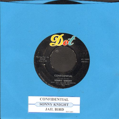 Knight, Sonny - Confidential/Jail Bird (with juke box label) - VG7/ - 45 rpm Records
