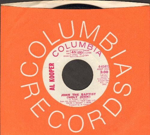 Kooper, Al - John The Baptist (Holy John)/Back On My Feet (DJ advance pressing with Columbia company sleeve) - NM9/ - 45 rpm Records