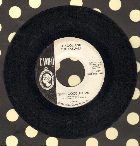 Kool, D. & The Kasuals - She's Good To Me/Broken Glass (DJ advance pressing) - VG6/ - 45 rpm Records