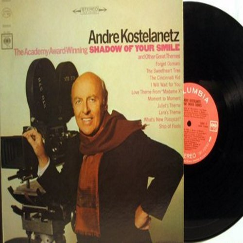 Kostelanetz, Andre - Great Movie Themes: The Shadow Of Your Smile, Lara's Theme, Ship Of Fools, The Cincinnati Kid, Juliet's Theme (Vinyl STEREO LP record) - NM9/EX8 - LP Records