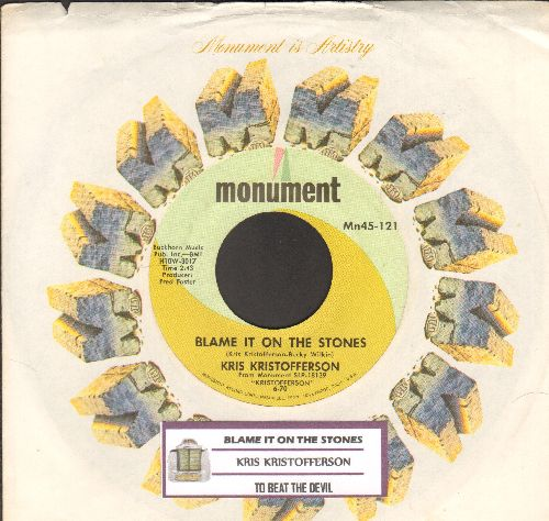 Kristofferson, Kris - Blame It On The Stones/To Beat The Devil (with vintage Monument company sleeve) - NM9/ - 45 rpm Records