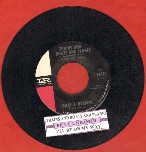 Kramer, Billy J. - Trains And Boats And Planes/That's The Way I Feel (with juke box label) - NM9/ - 45 rpm Records