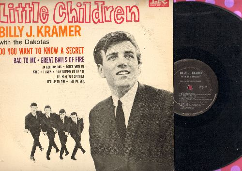 Kramer, Billy J. - Little Children: Do You Want To Know A Secret, Bad To Me, Great Balls Of Fire, Da Doo Ron Ron, I Know (Vinyl MONO LP record) - VG7/VG7 - LP Records