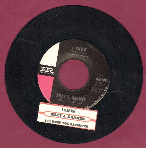 Kramer, Billy J. - I Know/I'll Keep You Satisfied (with juke box label) - NM9/ - 45 rpm Records