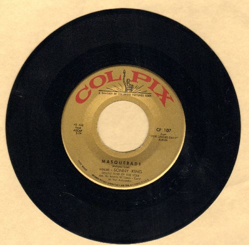King, Sonny - Masquerade/You're Nobody Till Somebody Loves You (sol) - NM9/ - 45 rpm Records
