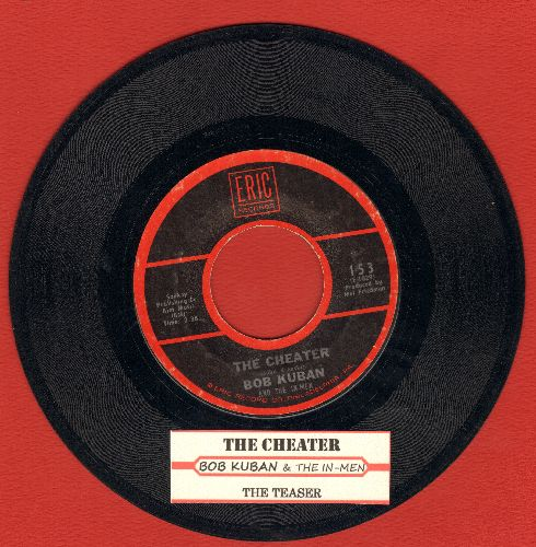 Kuban, Bob & The In Men - The Cheater/The Teaser  (re-issue) (Eric) - NM9/ - 45 rpm Records