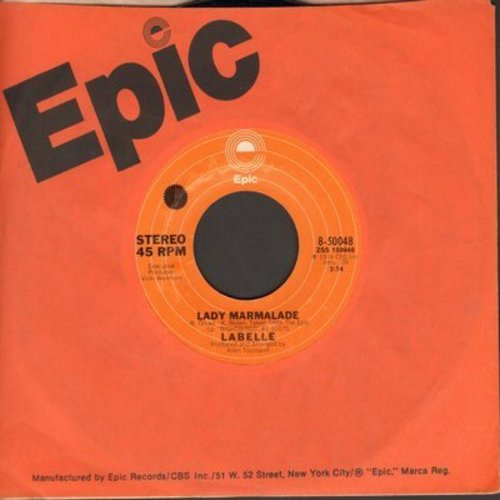 LaBelle - Lady Marmalade (DISCO FAVORITE!)/Space Children (with Epic company sleeve) - EX8/ - 45 rpm Records