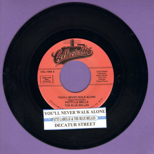 LaBelle, Patti & The Blue Belles - You'll Never Walk Alone/Decatur Street (re-issue with juke box label) - M10/ - 45 rpm Records