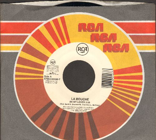 La Bouche - Be My Lover/Sweet Dreams (FANTASTIC Dance Club two-sider! - with RCA company sleeve) - EX8/ - 45 rpm Records