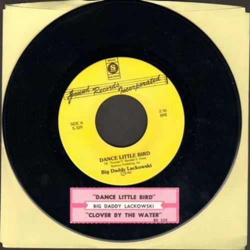 Lackowski, Big Daddy - Dance Little Bird (Chicken Dance)/Clover By The water (with juke box label) - NM9/ - 45 rpm Records