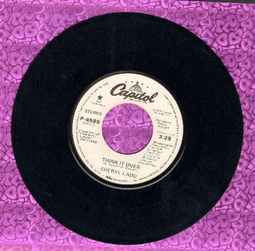 Ladd, Cheryl - Think It Over (double-A-sided DJ advance pressing) - EX8/ - 45 rpm Records