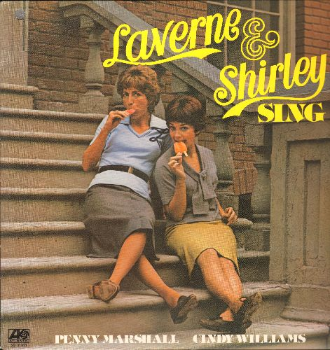 Laverne & Shirley (Penny Marshall & Cindy Williams) - Laverne & Shirley Sing: All I Have To Do Is Dream, Chapel Of Love, 16 Reasons (Why I Love You), Gonna Get Along Without You Now, Easier Said Than Done, Da Doo Ron Ron (Vinyl STEREO LP record) (bb upper