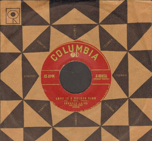 Laine, Frankie - Love Is A Golden Ring/There's Not A Moment To Spare (with vintage Columbia company sleeve) - EX8/ - 45 rpm Records