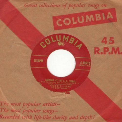 Laine, Frankie - Gunfight At The O. K. Corral/Without Him (with Columbia company sleeve) - NM9/ - 45 rpm Records