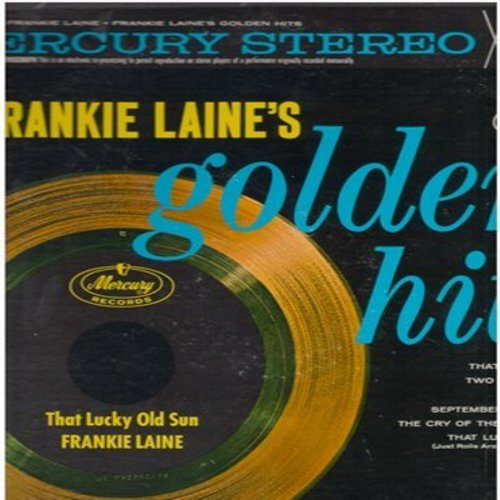 Laine, Frankie - Frankie Laine's Golden Hits: That's My Desire, September In The Rain, All Of Me, Mule Train, On The Sunny Side Of The Street (Vinyl STEREO LP record) - VG7/VG7 - LP Records