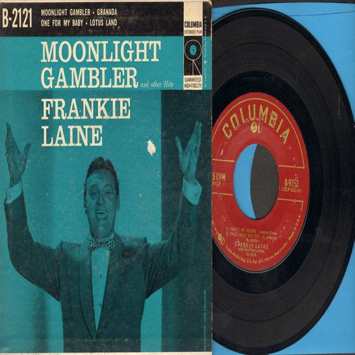 Laine, Frankie - Moonlight Gambler/Granada/One For My Baby (And One More For The Road)/Lotus Land (Vinyl EP record with picture cover) - EX8/EX8 - 45 rpm Records