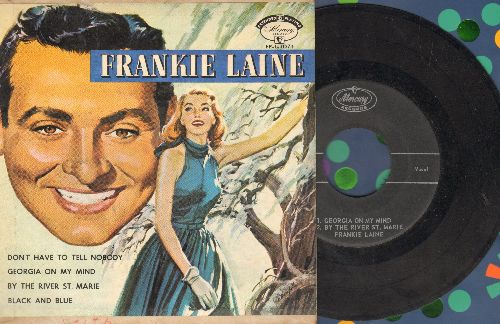 Laine, Frankie - Georgia On My Mind/Black And Blue/Don't Have To Tell Nobody/By The River St. Marie (Vinyl EP record with picture cover) - VG6/EX8 - 45 rpm Records