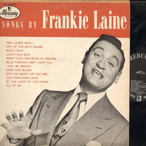 Laine, Frankie - Songs By Farankie Lane: Mule Train, All Of Me, Lucky Old Sun, Old Fashioned Love (Vinyl MONO LP record) - EX8/VG6 - LP Records