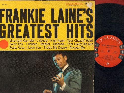 Laine, Frankie - Frankie Laine's Greatest Hits: High Noon, Jezebel, That's My Desire, That Lucky Old Sun, Granada, I Believe (Vinyl MONO LP record) - EX8/VG7 - LP Records