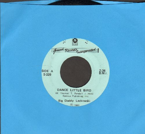 Lackowski, Big Daddy - Dance Little Bird (Chicken Dance)/Clover By The water  - NM9/ - 45 rpm Records