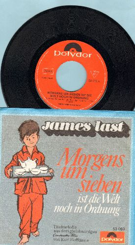 Last, James Orchester - Morgens um sieben ist die Welt noch in Ordnung/Choral (German Pressing with picture sleeve) - NM9/EX8 - 45 rpm Records