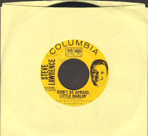 Lawrence, Steve - Don't Be Afraid, Little Darling/Don't Come Running Back - VG7/ - 45 rpm Records