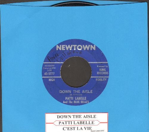 LaBelle, Patti & The Blue Belles - Down The Aisle (Wedding Song)/C'est La Vie (So Goes Life)(with juke box label) - EX8/ - 45 rpm Records