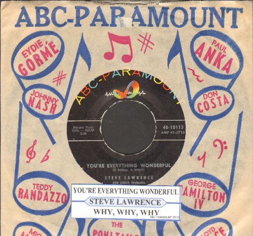 Lawrence, Steve - You're Everything Wonderful/Why, Why, Why (with ABC-P. company sleeve and juke box label) - NM9/ - 45 rpm Records