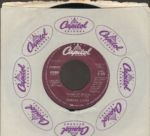 Ladd, Cheryl - Think It Over/Here Is A Song (with Capitol company sleeve) - EX8/ - 45 rpm Records