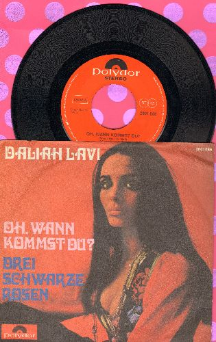 Lavi, Daliah - Oh, wann kommst du? (Won't You Join Me?)/Drei schwarze Rosen (German Pressing with picture sleeve) - NM9/EX8 - 45 rpm Records