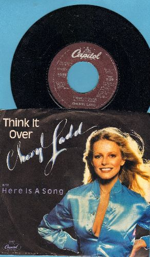 Ladd, Cheryl - Think It Over/Here Is A Song (with picture sleeve) - M10/EX8 - 45 rpm Records