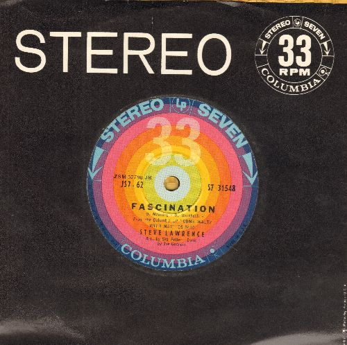 Lawrence, Steve - Facination/Let Me Call You Sweetheart (RARE 7 inch 33 rpm STEREO record, small spindle hole, with Columbia company sleeve) - VG7/ - 45 rpm Records