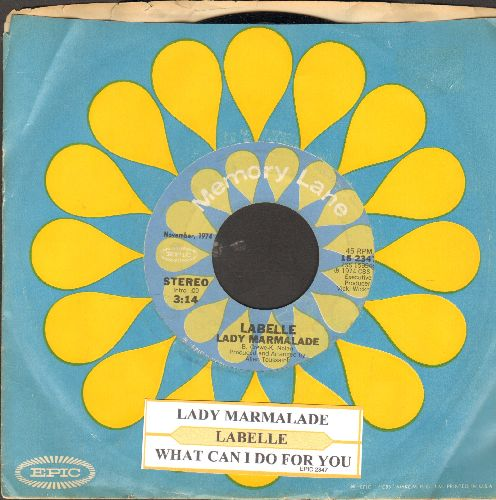 LaBelle - Lady Marmalade (DISCO FAVORITE!)/What Can I Do For You (doubloe-hit re-issue with juke box label ans Epic company sleeve) - EX8/ - 45 rpm Records