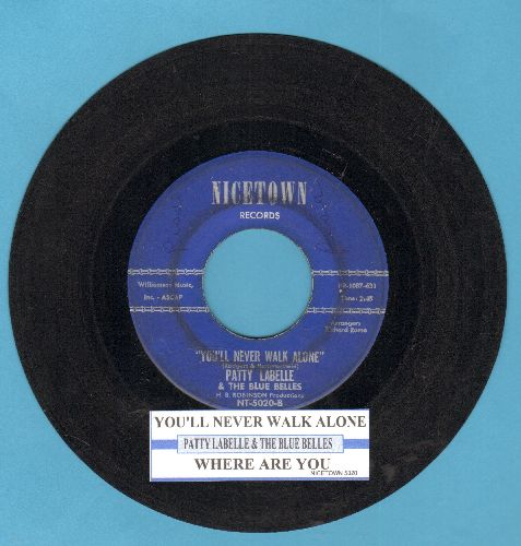 LaBelle, Patti & Her Blue Belles - You'll Never Walk Alone/Where Are You (with juke box label) - VG6/ - 45 rpm Records