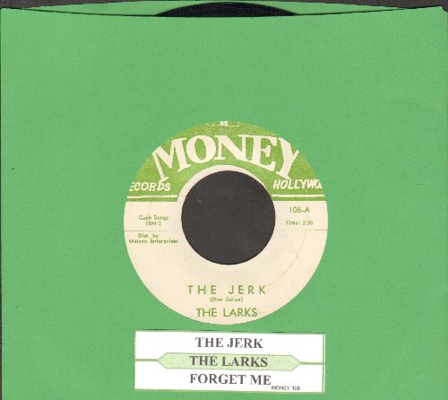 Larks - The Jerk/Forget Me (with juke box label) - NM9/ - 45 rpm Records
