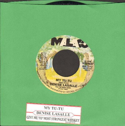 LaSalle, Denise - My Tu-Tu/Give Me Yo' Most Strongest Whiskey (with juke box label) - NM9/ - 45 rpm Records