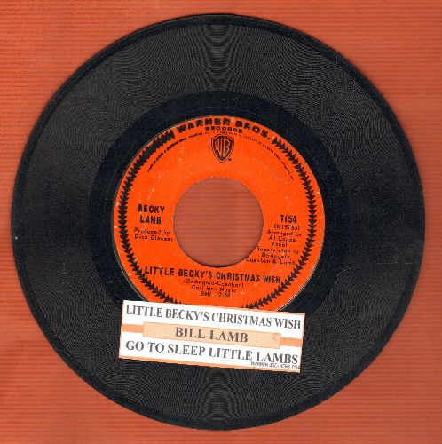 Lamb, Becky - Little Becky's Christmas Wish (ULTRA-SENTIMENTAL Vietnam-Era letter to Santa)/Go To Sleep Little Lamb (with Warner Brothers company sleeve) (with juke box label) - EX8/ - 45 rpm Records