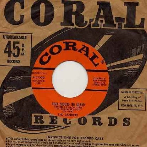Lancers - Rock Around The Island (from film -The Lieutenant Wore Skirts-)/The Walking Doll (with vintage Coral company sleeve) - EX8/ - 45 rpm Records
