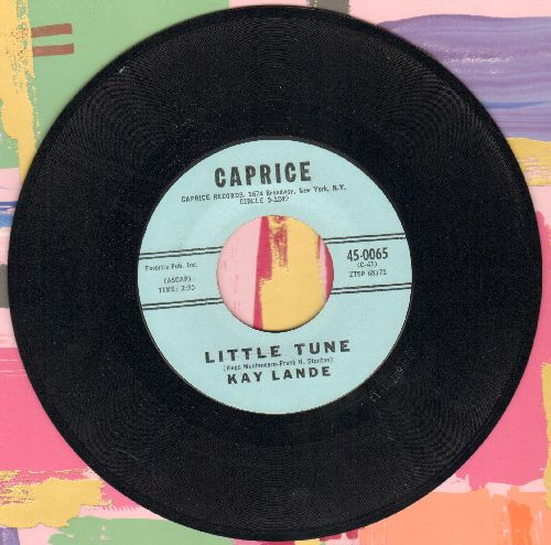 Lande, Kay - Little Tune/There's A Big Ship Sailing - NM9/ - 45 rpm Records