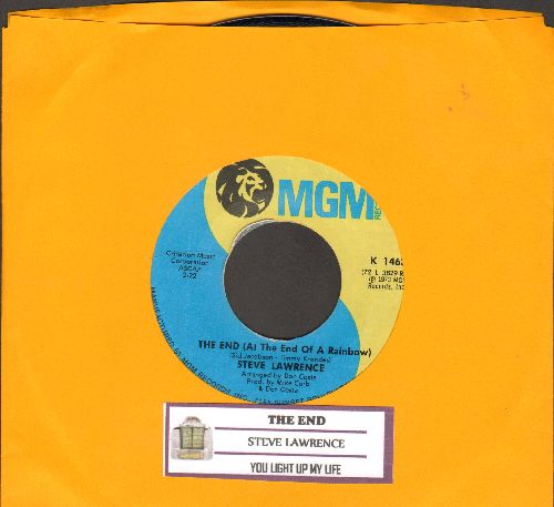 Lawrence, Steve - The End (At The End Of A Rainbow)/You Light Up My Life - NM9/ - 45 rpm Records