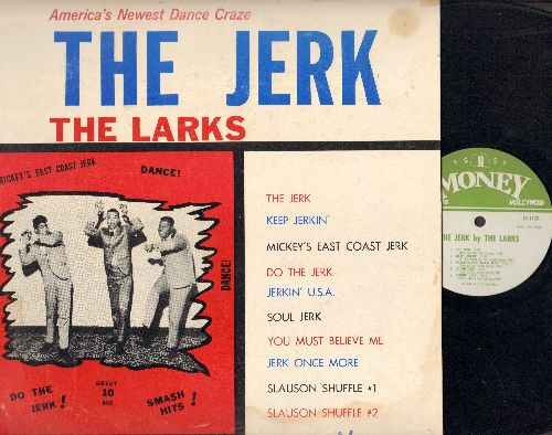 Larks - The Jerk: Keep Jerkin', Mickey's East Coast Jerk, Do The Jerk, Jerkin' U.S.A. (vinyl MONO LP record) - EX8/VG7 - LP Records