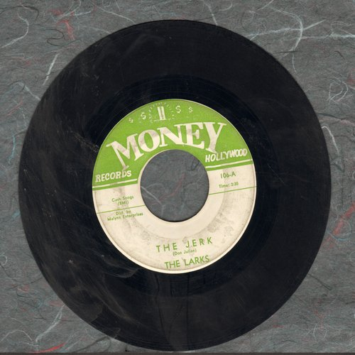 Larks - The Jerk/Forget Me  - G5/ - 45 rpm Records