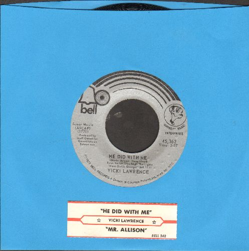 Lawrence, Vicki - Mr. Allison/He Did With Me (with juke box label) - NM9/ - 45 rpm Records