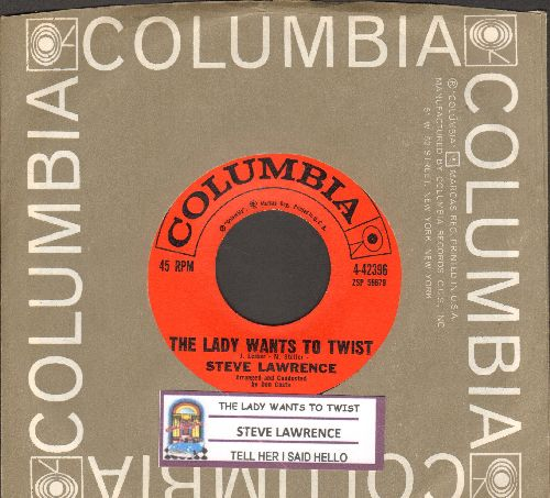 Lawrence, Steve - The Lady Wants To Twist/Tell Her I Daid Hello (with Columbia company sleeve and juke box label) - NM9/ - 45 rpm Records