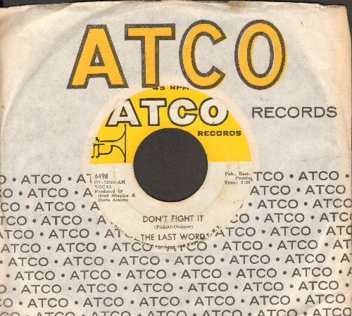 Last Word - Don't Fight It/Can't Stop Loving You (with Atco company sleeve) - VG7/ - 45 rpm Records