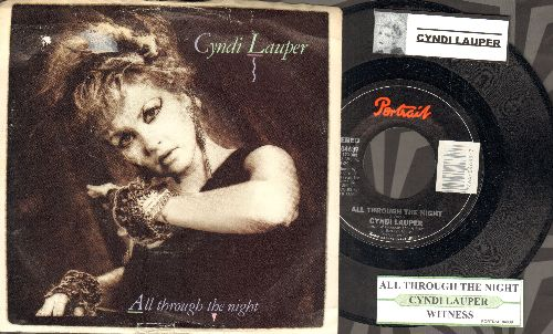 Lauper, Cyndi - All Through The Night/Witness (with picture sleeve and juke box label) - NM9/NM9 - 45 rpm Records