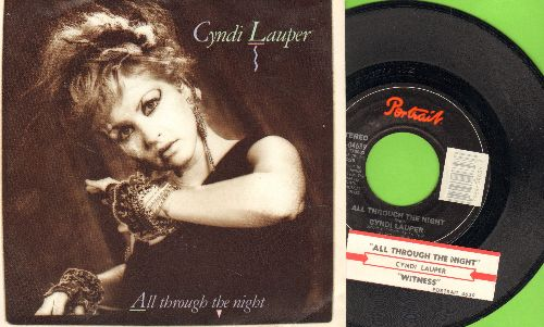 Lauper, Cyndi - All Through The Night/Witness (with picture sleeve and juke box label) - EX8/EX8 - 45 rpm Records