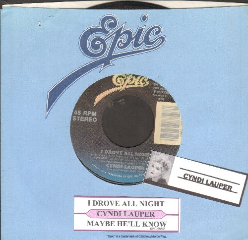 Lauper, Cyndi - I Drove All Night/Maybe He'll Know (with juke box label and Epic company sleeve) - NM9/ - 45 rpm Records
