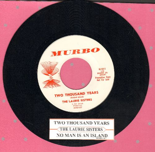 Laurie Sisters - Two Thousand Years/No Man Is An island (DJ advance pressing with juke box label) - NM9/ - 45 rpm Records