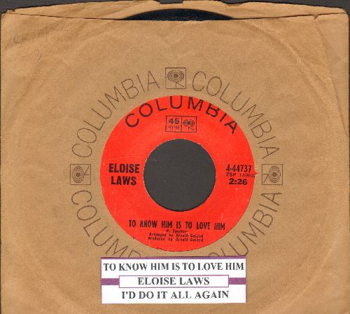 Laws, Eloise - To Know Him Is To Love Him/I'd Do It All Again (with Columbia company sleeve and juke box label) - NM9/ - 45 rpm Records